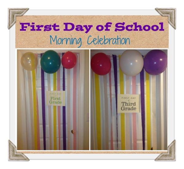first day of school morning celebration streamer